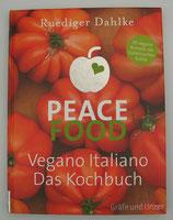 Peace Food - VEGANO ITALIANO - von Rüdiger Dahlke