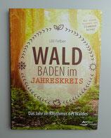 WALDBADEN im JAHRESKREIS - von Ulli Felber