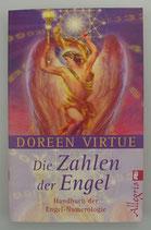 Die Zahlen der Engel - Handbuch der ENGEL-NUMEROLOGIE - von Doreen Virtue