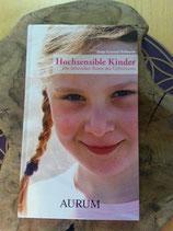 HOCHSENSIBLE KINDER - Hofmann Gertrud Antje