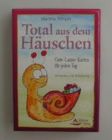 TOTAL AUS DEM HÄUSCHEN - Gute-Laune-Karten für jeden Tag, von Martina Trimpin