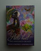 STILLE HEILT - Das HEILUNGS ORAKEL - von Angela Hartfield & Josephine Wall