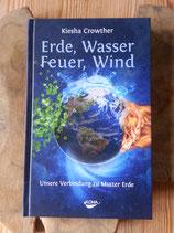 ERDE, WASSER, FEUER, WIND - von Kiesha Crowther