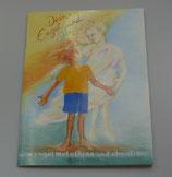 Dein ENGEL und DU, vom Engel Metathron/Christiane Sautter