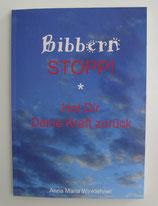 Bibbern Stopp! - Hol Dir DEINE KRAFT zurück - von Anna Maria Winklehner