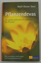 PFLANZENDEVAS - Die geistig-seelischen DIMENSIONEN der PFLANZEN - von Wolf-Dieter Storl