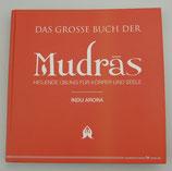 Das große BUCH der MUDRAS - von Indu Arora