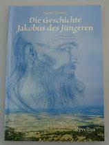Die GESCHICHTE JAKOBUS des JÜNGEREN - von Ingrid Lipowsky