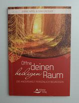 ÖFFNE deinen heiligen RAUM - von Jennie Appel & Dirk Grosser