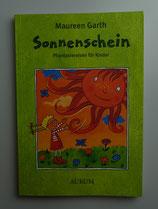 SONNENSCHEIN - Fantasiereisen für Kinder, von Maureen Garth