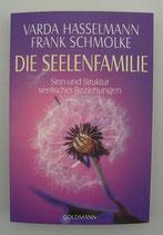 Die SEELENFAMILIE - von Varda Hasselmann/Frank Schmolke