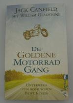 Die GOLDENE MOTORRADGANG - von Jack Canfield/William Gladstone