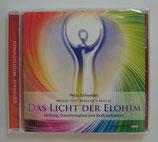 Das Licht der Elohim - Heilung, Transformation und Kraft auftanken - Petra Schneider