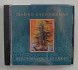 PEACEMAKER´S JOURNEY - Joanne Shenandoah