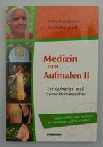 MEDIZIN zum AUFMALEN II - von Petra Neumayer/Roswitha Stark