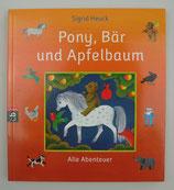 PONY, BÄR und APFELBAUM - Alle Abenteuer, von Sigrid Heuck