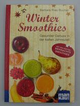 WINTER SMOOTHIES - Kompakt-Ratgeber - von Barbara Rias-Bucher