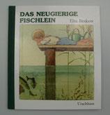 Das NEUGIERIGE FISCHLEIN von Elsa Beskow