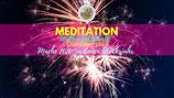 """Meditation """"Mache 2020 zu deinem Glücksjahr"""""""