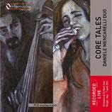 Daniele Mencarelli duo - CORE TALES
