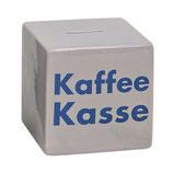 "Spruch ""Kaffee Kasse"""