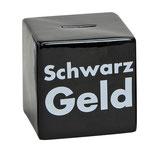 """Spruch """"Schwarz Geld"""""""