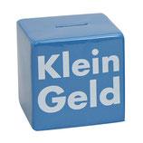 """Spruch """"Klein Geld"""""""