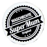 Waschechte Super Mum