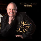 "Arthuro  -  ""Music Is My Life"""