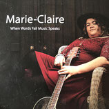 "Marie-Claire   -   ""When Words Fail Music Speaks"""