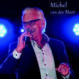 Michel van der Meer  -  De Liefde Van Mijn Leven