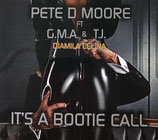 Pete D Moore. -  It's A Bootie Call