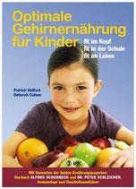 Optimale Gehirnernährung für Kinder - fit im Kopf, fit in der Schule, fit im Leben