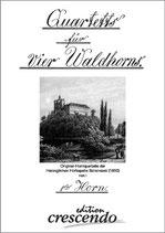 """""""Quartetts für 4 Waldhorns"""""""