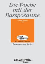 Die Woche mit der Bassposaune