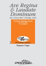 Ave Regina & Laudate Dominum