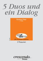 5 Duos und ein Dialog