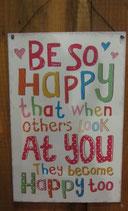 Metallschild >BE SO HAPPY<