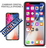Cambiar Cristal solo  iPHONE X  (ORIGINAL)