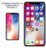 Cambiar Pantalla Completa iPHONE X  Compatible