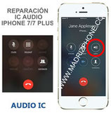 Cambiar / Reparar ic Chip Audio  iPHONE 7 / 7 Plus Original