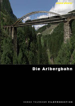 FILM 125 Jahre Arlbergbahn