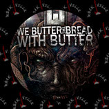 Значок We Butter The Bread With Butter 2