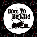 Значок Born To Be Wild