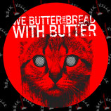 Наклейка We Butter The Bread With Butter