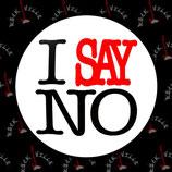 Значок I Say No