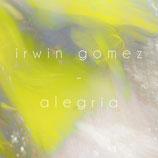ALEGRIA (CD & Digital ALBUM) - MARS 2021 - PRECOMMANDE UNIQUEMENT !
