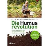 Die Humusrevolution - Wie wir den Boden heilen, das Klima retten und Ernährungswende schaffen