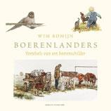 Boerenlanders - Vertelsels van een boerenschilder ('Landwirtschaft – Geschichten eines Bauernmalers')