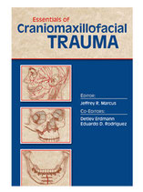 Marcus: Essentials of Craniomaxillofacial Trauma